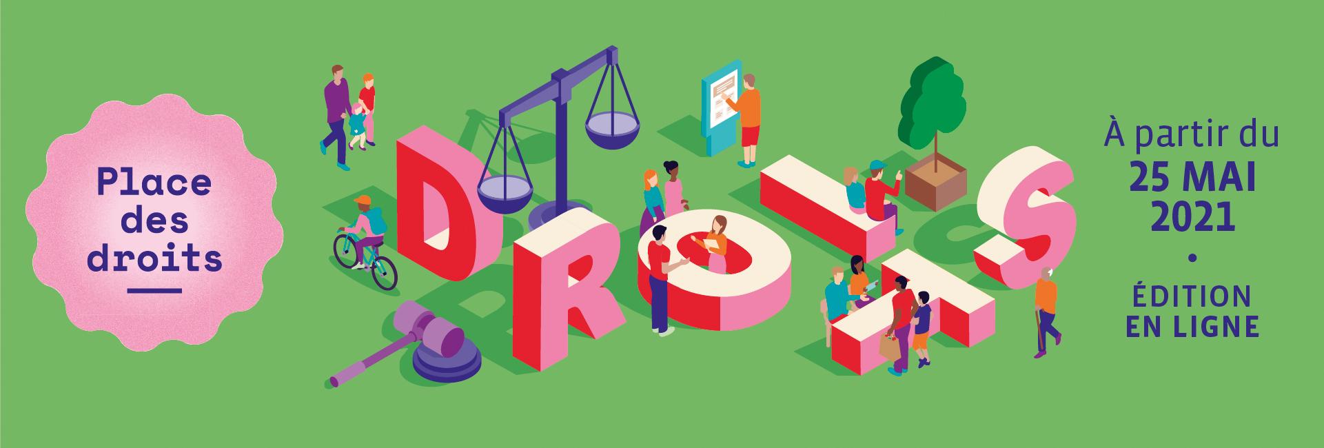 Place des droits : Mieux connaître ses droits, pour mieux agir !